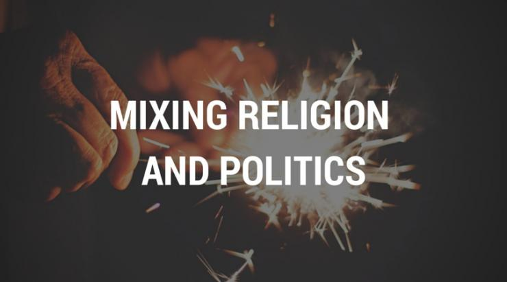 mixing-religion-and-politics_1.jpeg